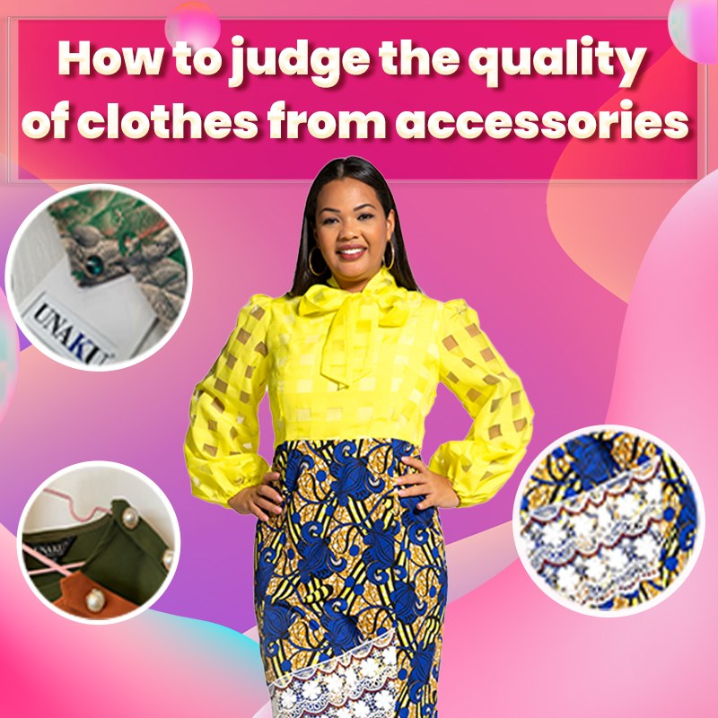How to judge the quality of clothes from accessories