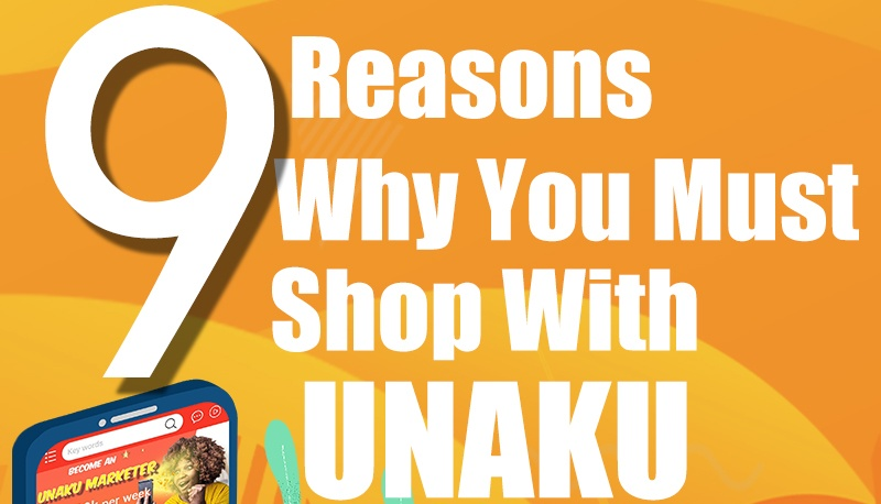 The 9 Reasons Why You Must Shop With UNAKU