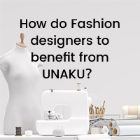 How do Fashion designers to benefit from UNAKU?